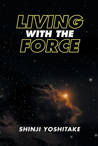 Living with the Force (Paperback)