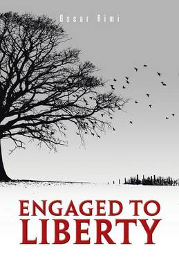 Engaged to Liberty (Paperback)