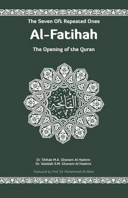 Al-Fatihah: The Opening of the Quran (Paperback)