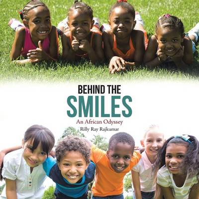 Behind the Smiles: An African Odyssey (Paperback)