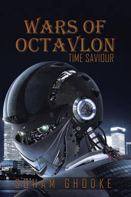 Wars of Octavlon: Time Saviour (Paperback)