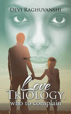 Love Triology, Who to Complain (Paperback)