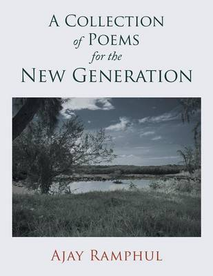 A Collection of Poems for the New Generation (Paperback)