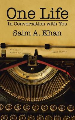 One Life: In Conversation with You (Paperback)