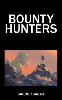 Bounty Hunters (Paperback)