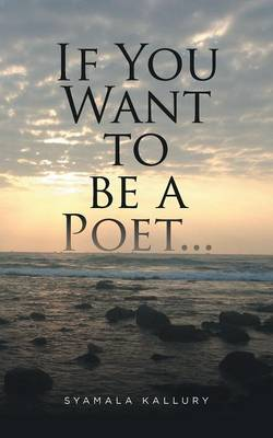 If You Want to Be a Poet ... (Paperback)