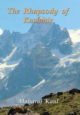 The Rhapsody of Kashmir (Hardback)