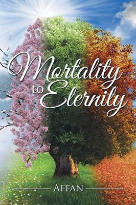 Mortality to Eternity (Paperback)