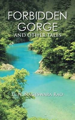 Forbidden Gorge: And Other Tales (Paperback)