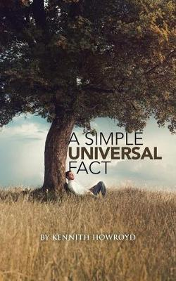 A Simple Universal Fact (Paperback)