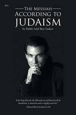 The Messiah According to Judaism (Paperback)