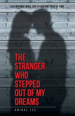 The Stranger Who Stepped Out of My Dreams (Paperback)