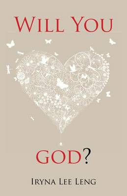 Will You Love God? (Paperback)