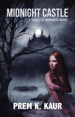 Midnight Castle: A Souls of Darkness Novel (Paperback)