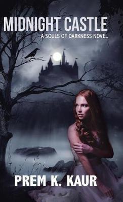Midnight Castle: A Souls of Darkness Novel (Hardback)