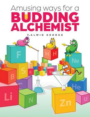 Amusing Ways for a Budding Alchemist (Paperback)