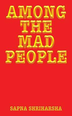 Among the Mad People (Paperback)