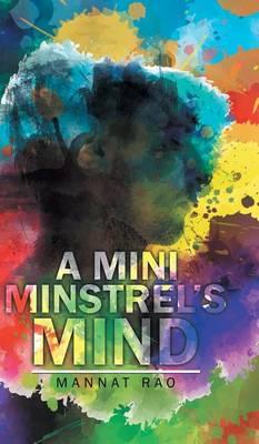 A Mini Minstrel's Mind (Hardback)