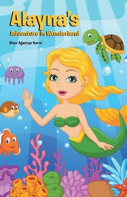 Alayna's Adventure in Wonderland (Paperback)