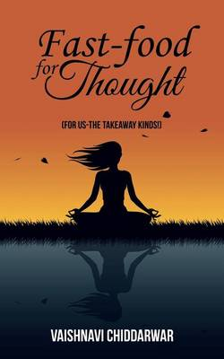Fast-Food for Thought: For Us-The Takeaway Kinds! (Paperback)