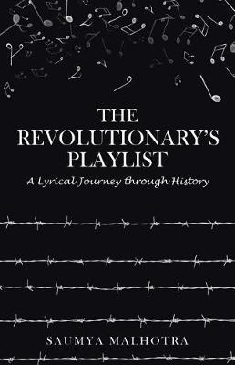 The Revolutionary's Playlist: A Lyrical Journey Through History (Paperback)