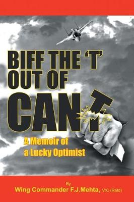 Biff the T Out of Can't: A Memoir of a Lucky Optimist (Paperback)