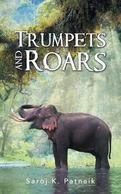 Trumpets and Roars (Paperback)