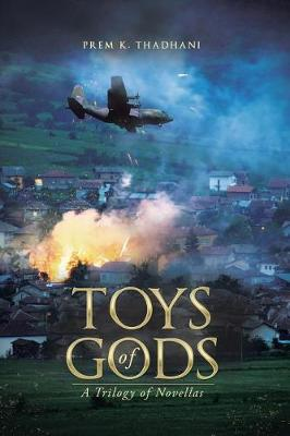 Toys of Gods: A Trilogy of Novellas (Paperback)