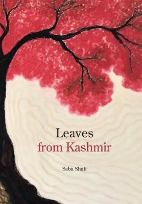Leaves from Kashmir (Hardback)