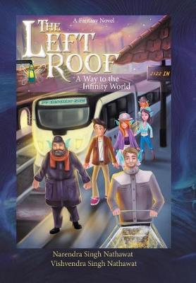 The Left Roof: A Way to the Infinity World (Hardback)