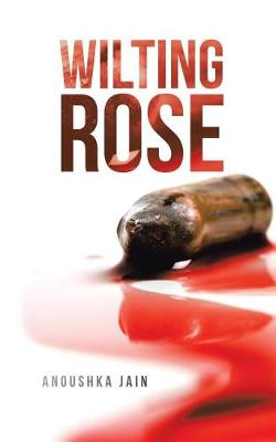 Wilting Rose (Paperback)