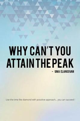 Why Can't You Attain the Peak (Paperback)