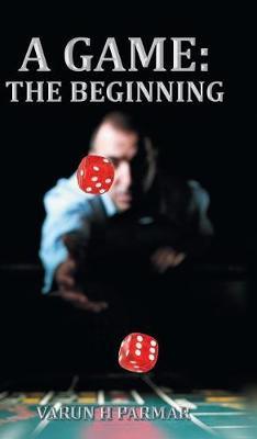 A Game: The Beginning (Hardback)