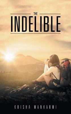 The Indelible (Paperback)