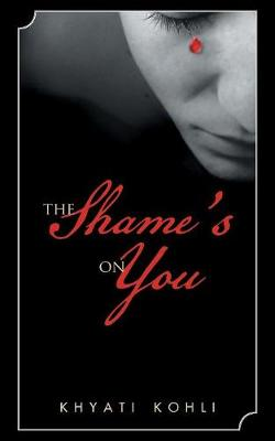 The Shame's on You (Paperback)