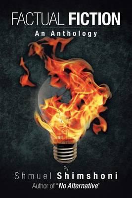 Factual Fiction: An Anthology (Paperback)