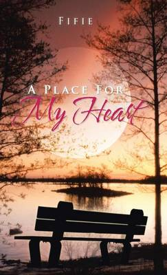 A Place for My Heart (Hardback)