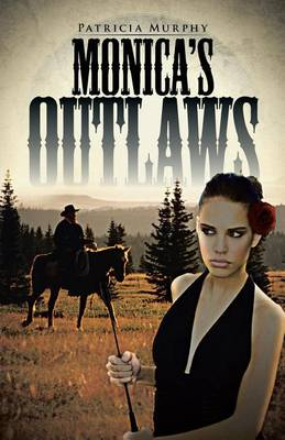 Monica's Outlaws (Paperback)