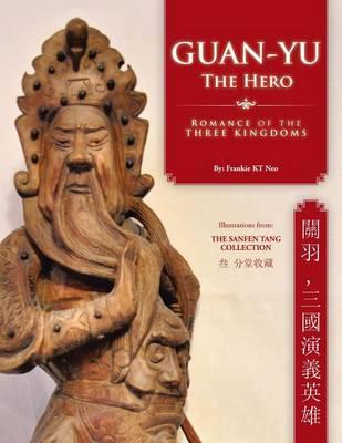 Guan-Yu the Hero: Romance of the Three Kingdoms (, ) (Paperback)