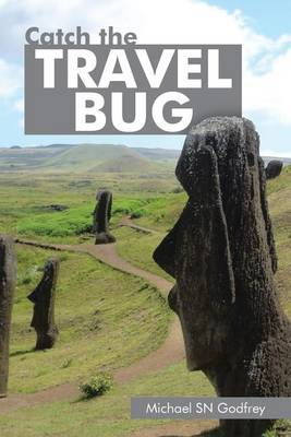 Catch the Travel Bug (Paperback)