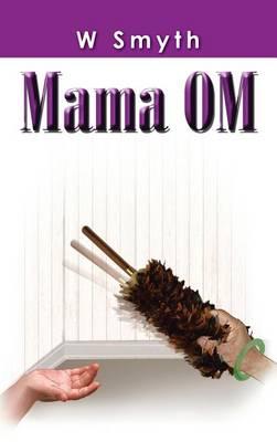 Mama Om (Hardback)