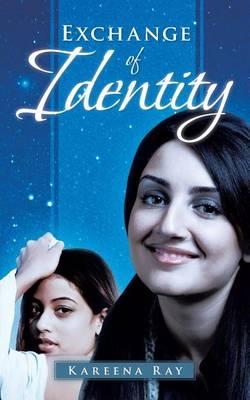 Exchange of Identity (Paperback)