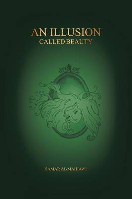 An Illusion Called Beauty (Paperback)