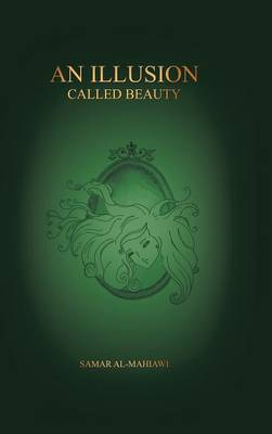 An Illusion Called Beauty (Hardback)