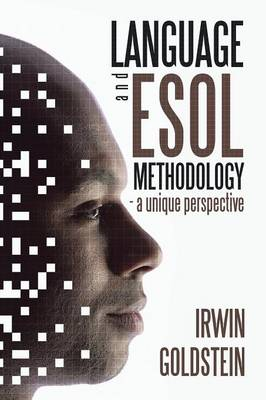 Language and ESOL Methodology- A Unique Perspective (Paperback)