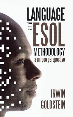 Language and ESOL Methodology- A Unique Perspective (Hardback)