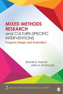Mixed Methods Research and Culture-Specific Interventions: Program Design and Evaluation - Mixed Methods Research Series (Paperback)
