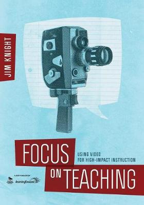 Focus on Teaching: Using Video for High-Impact Instruction (Paperback)