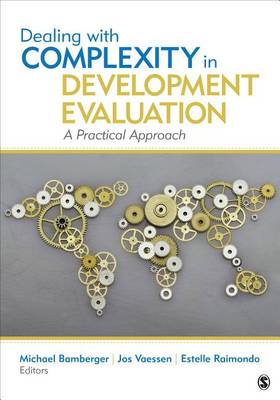 Dealing With Complexity in Development Evaluation: A Practical Approach (Paperback)