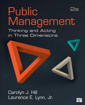 Public Management: Thinking and Acting in Three Dimensions (Paperback)